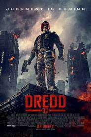 Dredd 3D: Ultima judecată (2012) - filme online