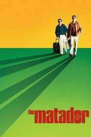 The Matador (2005) - filme online gratis