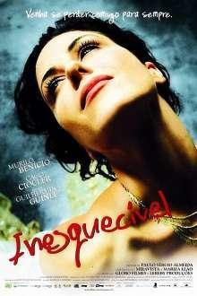 Inesquecível (2007) – filme online subtitrate