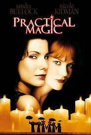Practical Magic - Ce vrăji mai fac fetele (1998) - filme online