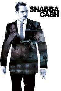 Snabba Cash – Câştig facil (2010)  – filme online