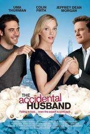 The Accidental Husband - Un soţ în plus (2008) - filme online
