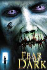 Fear of the Dark - Teama de întuneric (2003) - filme online