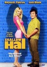 Shallow Hal 2001 - filme online gratis
