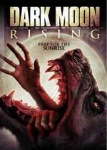 Dark Moon Rising (2015) - filme online