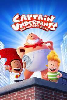 Captain Underpants: The First Epic Movie - Aventurile Căpitanului Underpants (2017) - filme online
