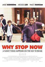 Why Stop Now (2012) - filme online