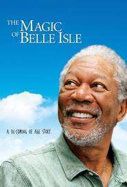 The Magic of Belle Isle - Vals în lumina lunii (2012) - filme online