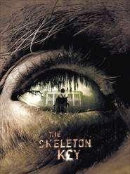 The Skeleton Key - Cheia schelet (2005) - filme online