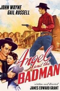 Angel and the Badman – Îngerul și băiatul rău (1947) – filme online