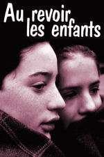 Au revoir les enfants - La revedere, copii (1987) - filme online