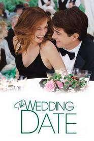 The Wedding Date (2005) - filme online gratis