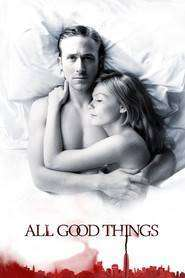 All Good Things - Un cuplu perfect (2010) - filme online