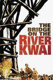 The Bridge on the River Kwai – Podul de pe râul Kwai (1957) – filme online