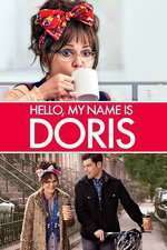 Hello, My Name Is Doris (2015) - filme online