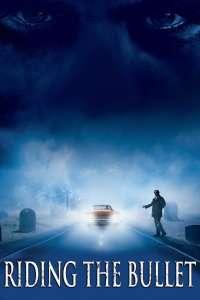Riding the Bullet – Cochetând cu moartea (2004) – filme online