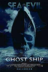 Ghost Ship - Vasul Fantomă (2002) - filme online