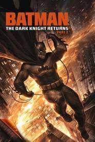 Batman: The Dark Knight Returns, Part 2 (2013) - filme online