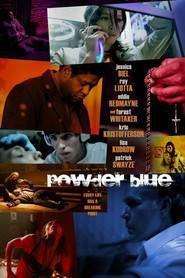 Powder Blue (2009) - filme online gratis