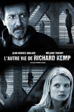 L'autre vie de Richard Kemp - Cealaltă viață a lui Richard Kemp (2013) - filme online