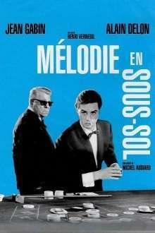 Melodie en sous-sol - Melodie în subsol (1963) - filme online