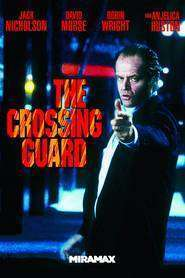 The Crossing Guard – Răzbunarea (1995) – filme online