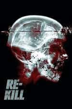 Re-Kill (2015) - filme online