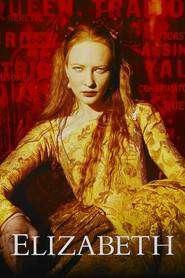 Elizabeth (1998) - filme online subtitrate