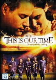 This Is Our Time (2013) - filme online