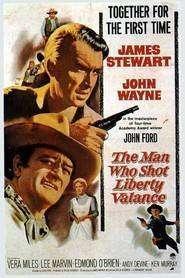 The Man Who Shot Liberty Valance (1962) - Filme online gratis