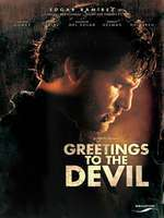 Saluda al diablo de mi parte - Greetings to the Devil (2011) - filme online