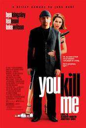You Kill Me (2007) - subtitrat in romana
