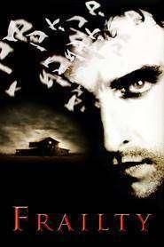 Frailty - Înger şi demon (2001) - filme online