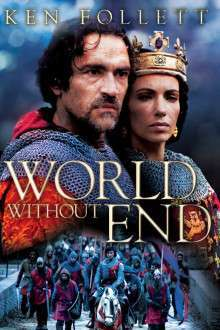 World Without End – Lumea fără sfârșit (2012) – Miniserie TV