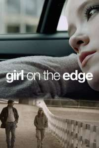 Girl on the Edge (2015) – filme online