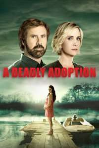 A Deadly Adoption (2015) – filme online