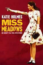 Miss Meadows (2014) - filme online