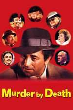 Murder by Death - Cinci detectivi la miezul nopții (1976) - filme online