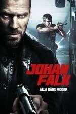 Johan Falk: Alla rans moder (2012) - filme online