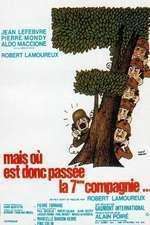 Mais où est donc passée la 7ème compagnie – Unde este compania a șaptea? (1973) – filme online