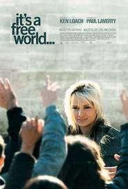 It's a Free World... - O lume liberă (2007) - filme online