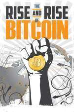 The Rise and Rise of Bitcoin (2014) - filme online