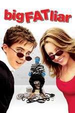 Big Fat Liar - O minciună gogonată (2002) - filme online