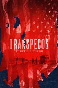 Transpecos (2016) – filme online