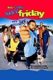 Next Friday - Vinerea viitoare (2000) - filme online