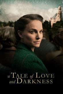 A Tale of Love and Darkness (2015) - filme online