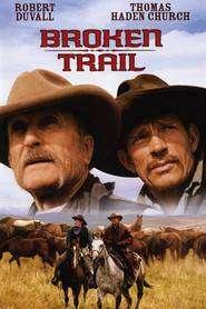 Broken Trail – Călătorie periculoasă (2006)- Mini-Serie