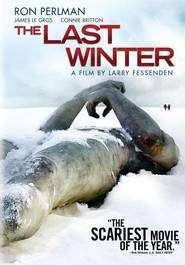 The Last Winter – Ultima iarnă (2006) – filme online