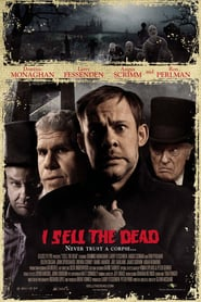 I Sell the Dead ( 2008 )