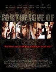 For the Love of Money (2012) – Filme online gratis